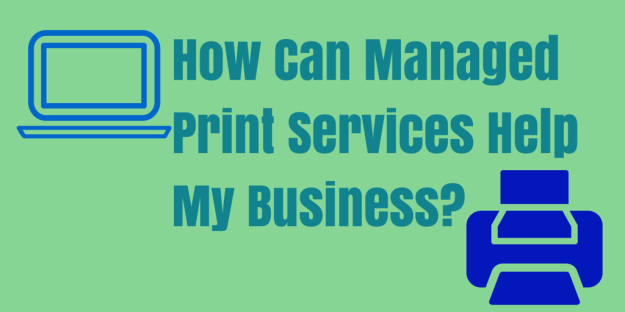 How Can Managed Print Services Help My