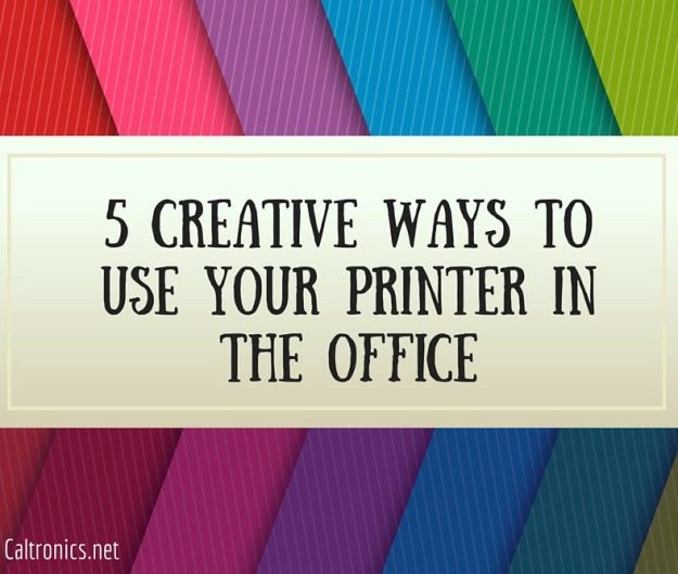 5 Creative Ways to Use Your Printer in the Office