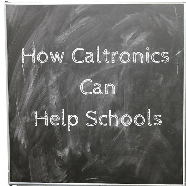 How Caltronics Can Help Schools