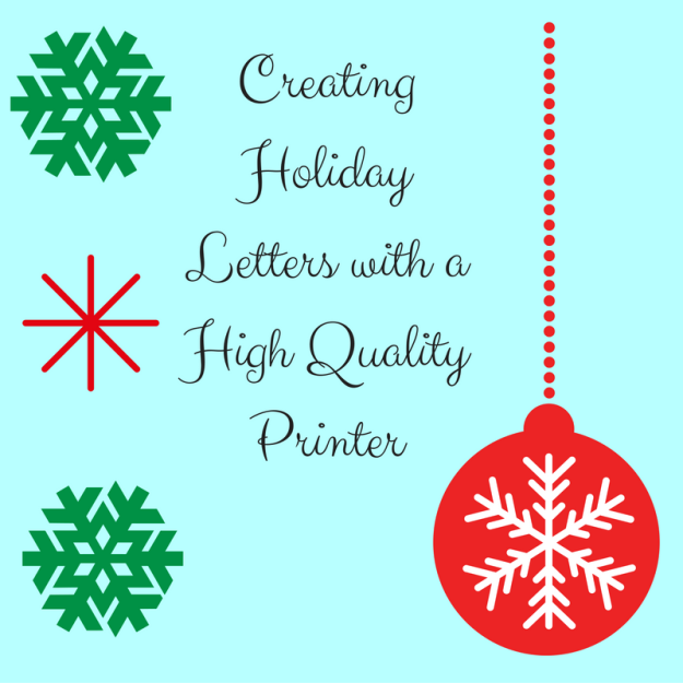 creating-holiday-letters-with-a-high-quality-printer