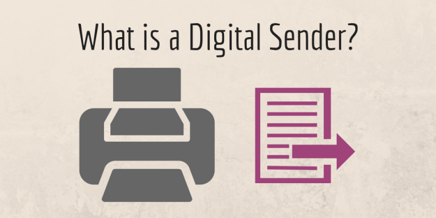What is a Digital Sender-