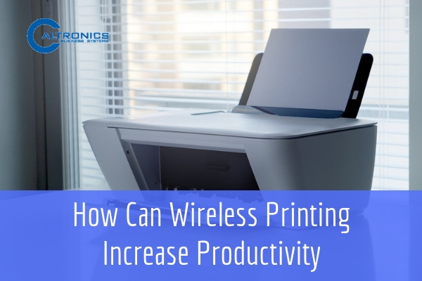 How can wireless printing increase productivity