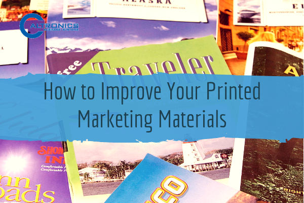how to improve your printed marketing materials