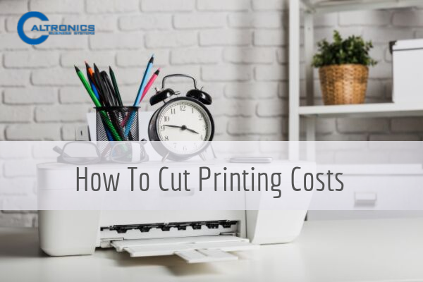 How To Cut Printing Costs